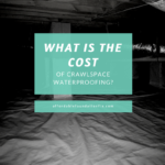 what is the cost of crawlspace waterproofing