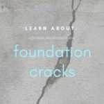 Types of Foundation Cracks & Their Repairs