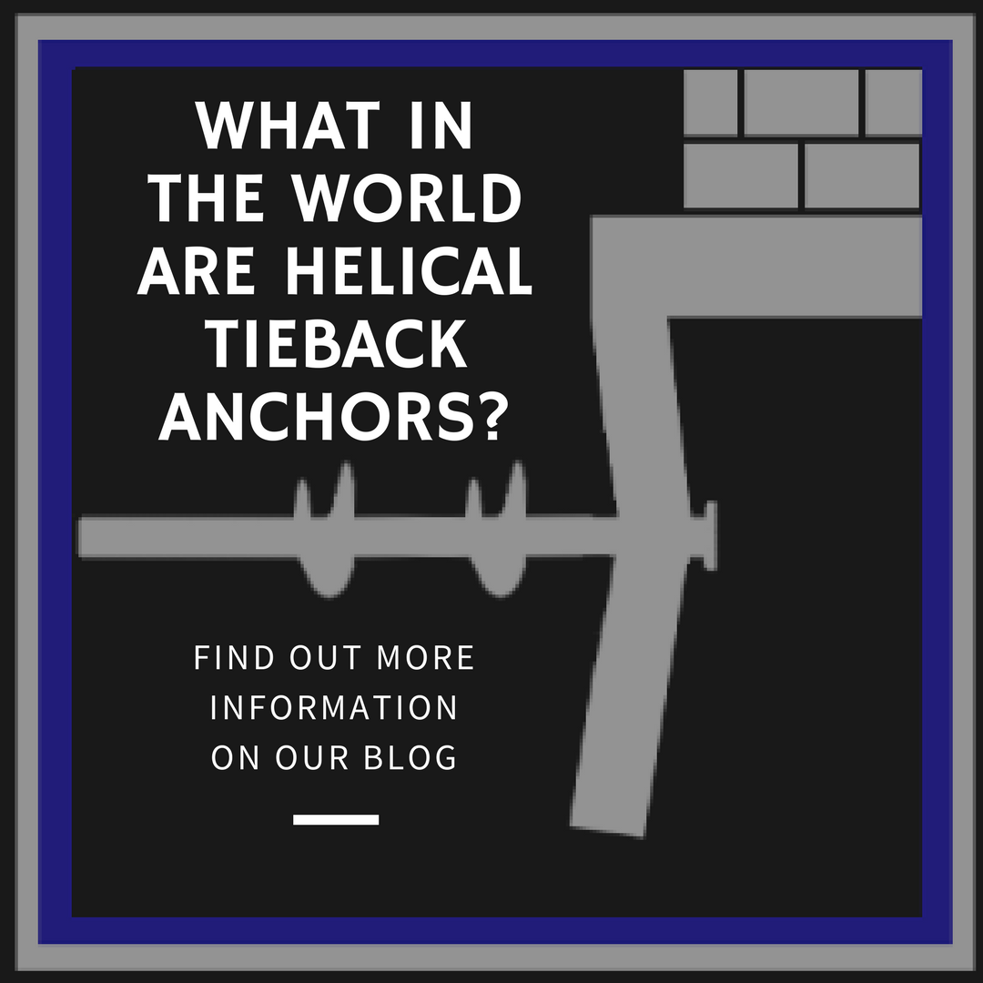 What in the World Are Helical Tieback Anchors?